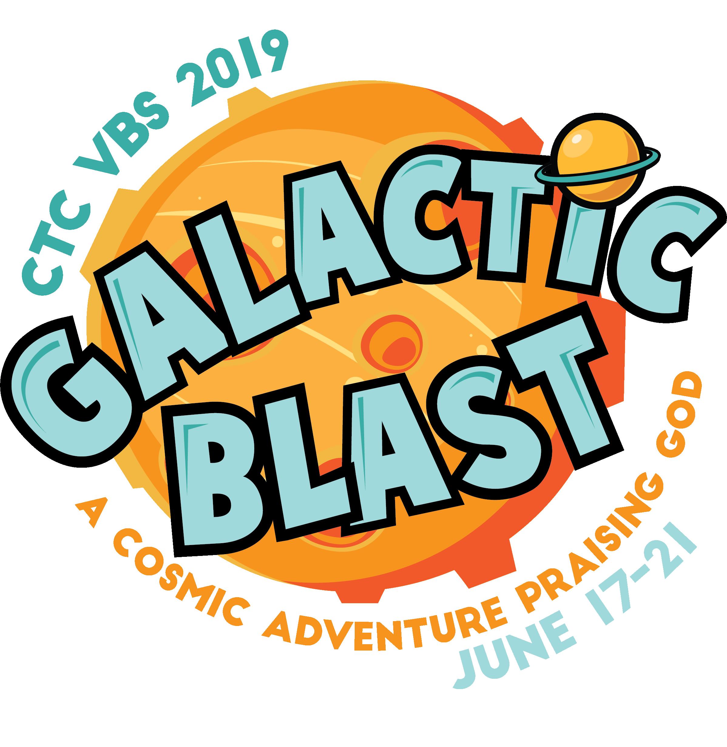 Calvary VBS Galactic Blast 2019